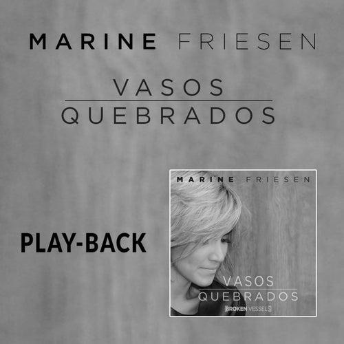 Vasos Quebrados (Broken Vessels) (Playback) de Marine Friesen