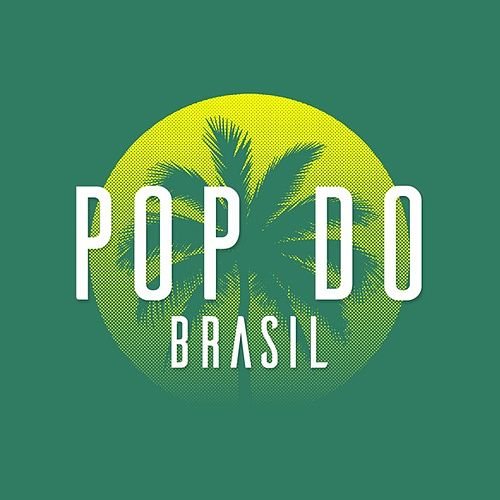 Pop do Brasil by Various Artists