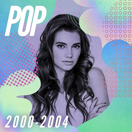 Pop 2000-2004 de Various Artists