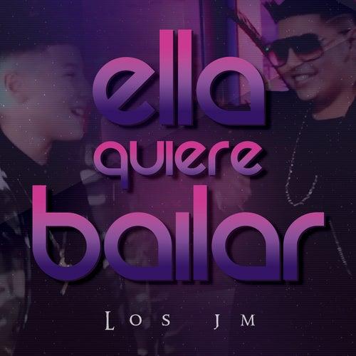 Ella Quiere Bailar by JM