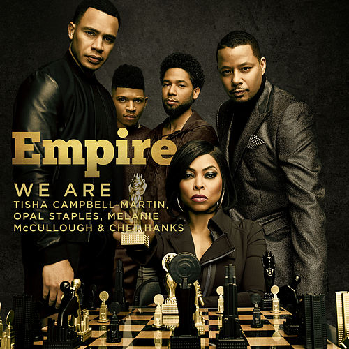 We Are (feat. Tisha Campbell-Martin, Opal Staples, Melanie McCullough & Chet Hanks) von Empire Cast
