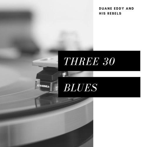 Three 30 Blues (Pop) von Duane Eddy