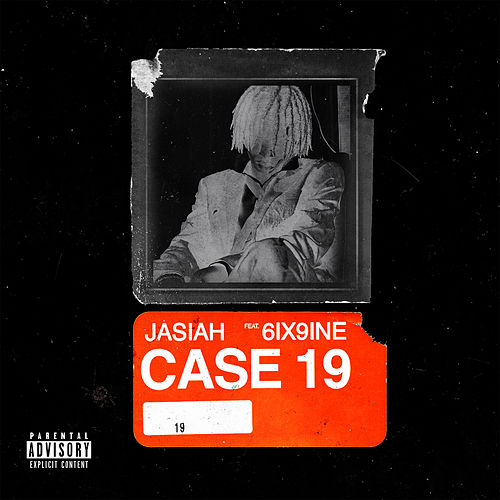Case 19 (feat. 6ix9ine) by Jasiah