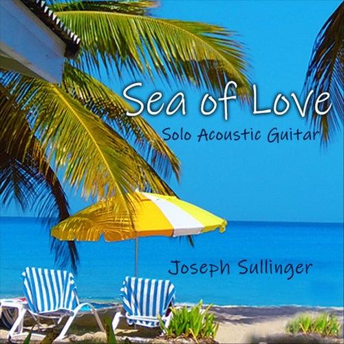 Sea of Love (Instrumental) by Joseph Sullinger