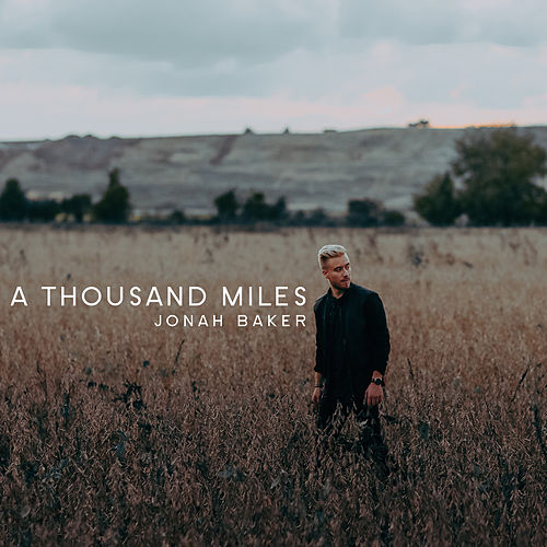 A Thousand Miles (Acoustic) by Jonah Baker