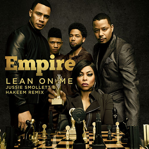 Lean on Me von Empire Cast