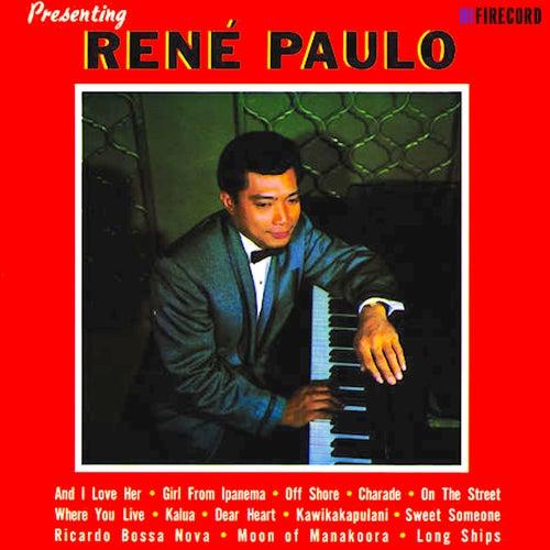Presenting Rene Paulo by Rene Paulo