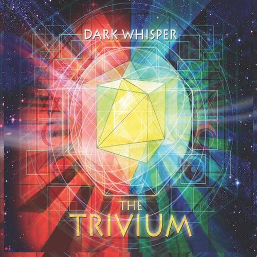 The Trivium - EP de Dark Whisper