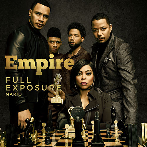 Full Exposure (feat. Mario) by Empire Cast