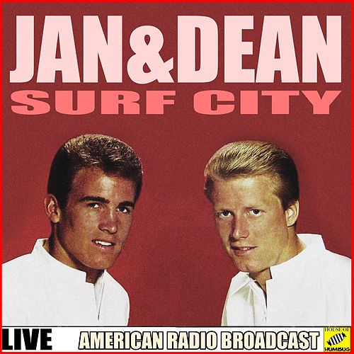 Surf City (Live) de Jan & Dean