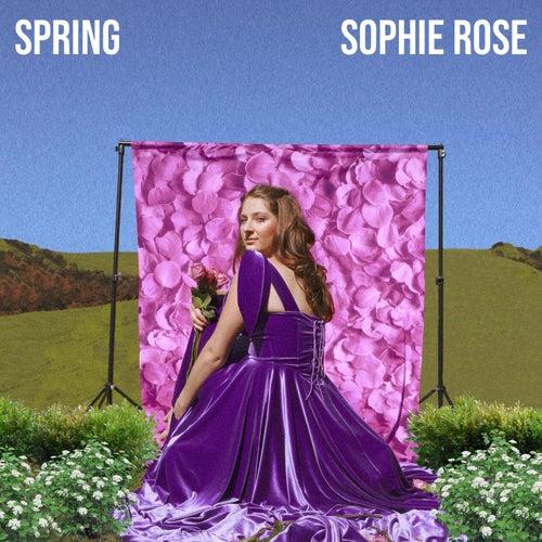 Spring by Sophie Rose