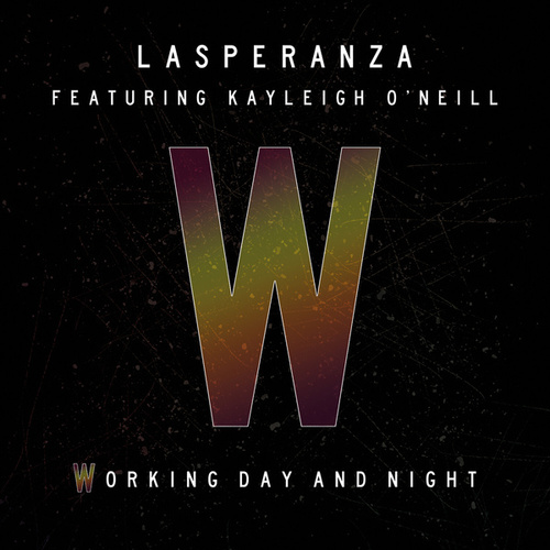 Working Day and Night de Lasperanza