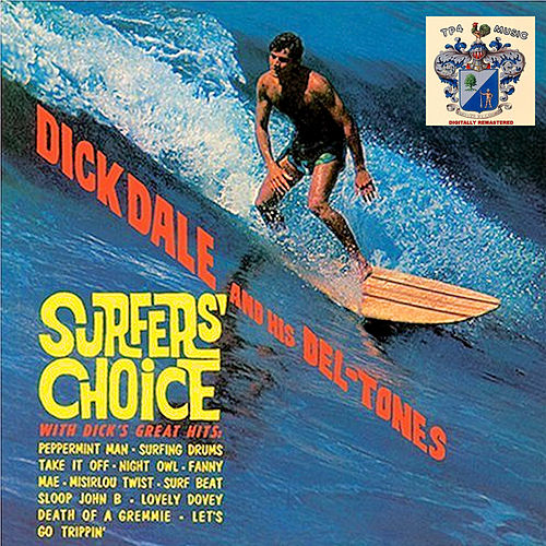 Surfer's Choice von Dick Dale & His Del-Tones