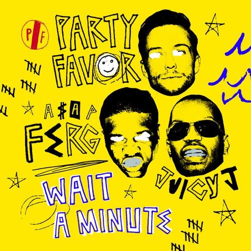 Wait A Minute de Party Favor