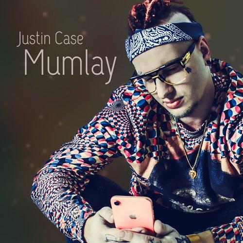 Mumlay de Justin Case