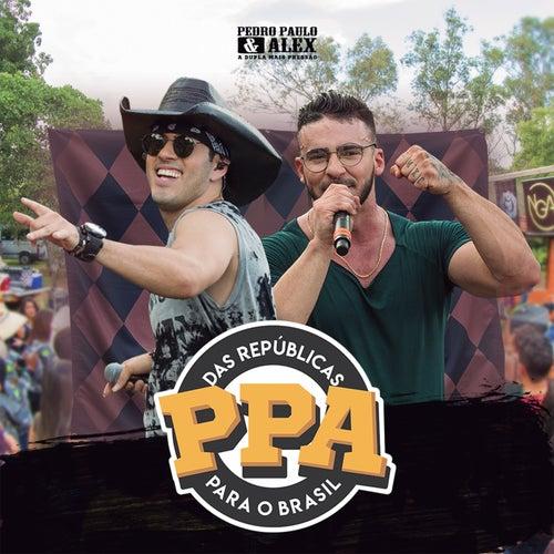 Das Repúblicas Para O Brasil (Ao Vivo) de Pedro Paulo & Alex