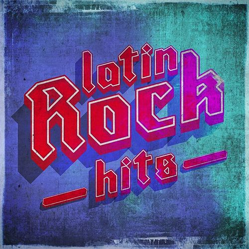 Latin Rock Hits de Various Artists