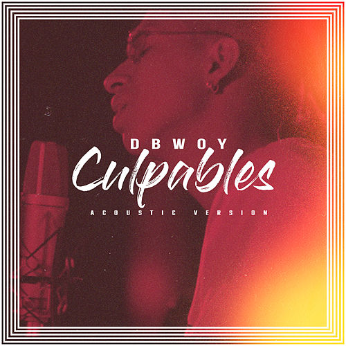 Culpables (Acoustic Version) de Dbwoy