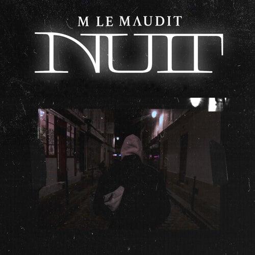 Nuit by M Le Maudit