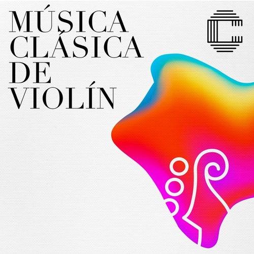 Música clásica de violín by Various Artists