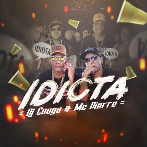 Idiota de DJ Guuga