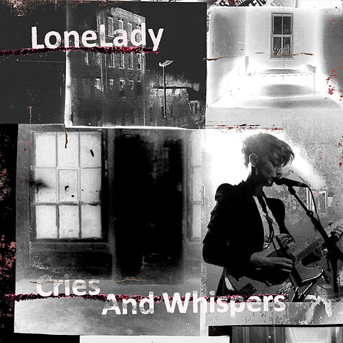 Cries and Whispers by Lonelady