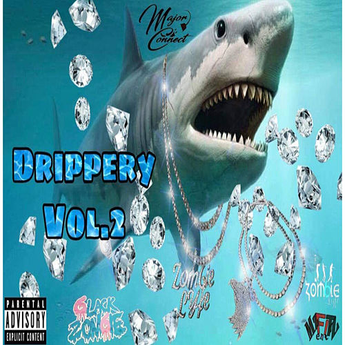 Drippery, Vol. 2 by Various Artists
