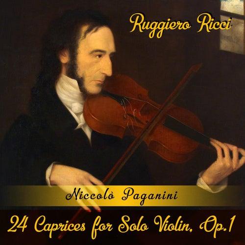 Niccolò Paganini: 24 Caprices for Solo Violin, Op.1 de Ruggiero Ricci