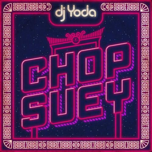 Chop Suey de DJ Yoda