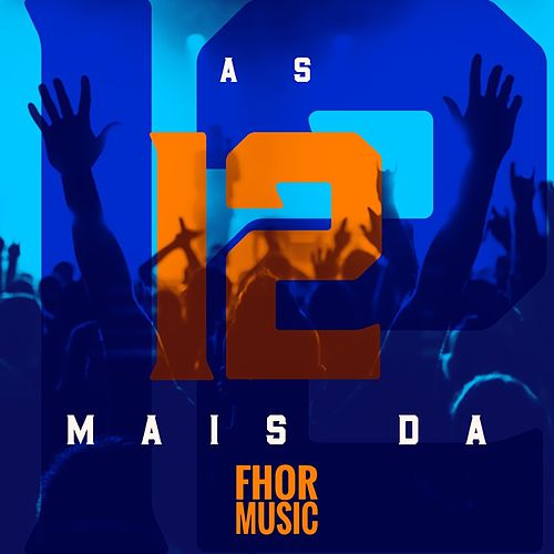 As 12 Mais da Fhor Music by Various Artists