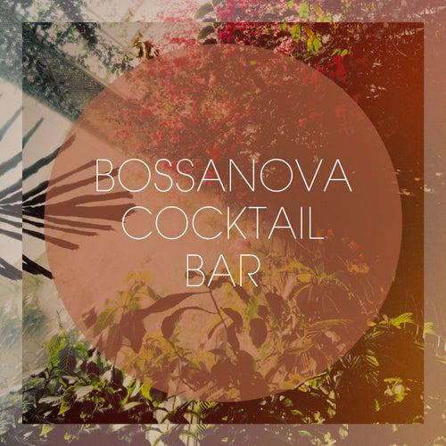 Bossanova Cocktail Bar von Various Artists