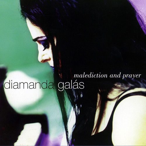 Malediction And Prayer von Diamanda Galas