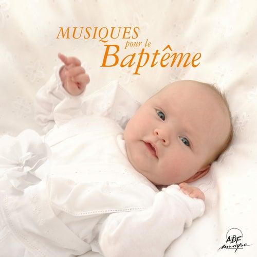 Musiques pour le baptême by Various Artists