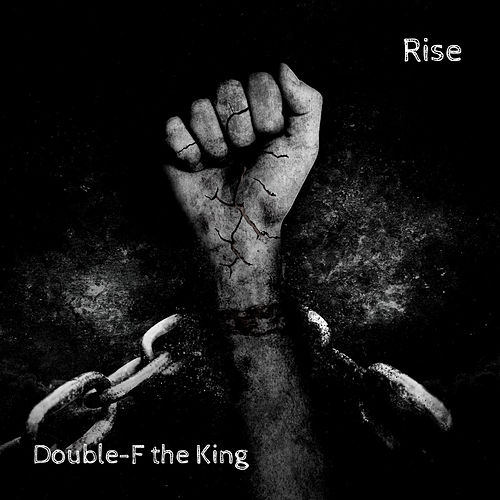Rise von Double-F the King