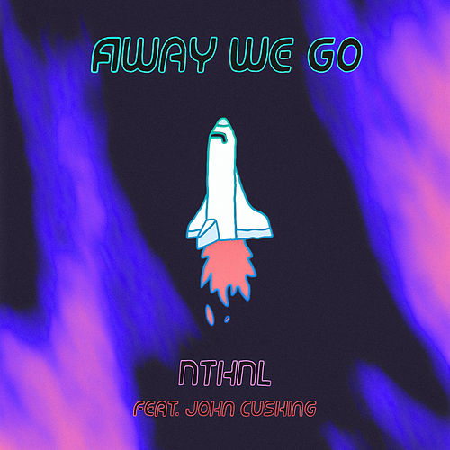 Away We Go by Nthnl