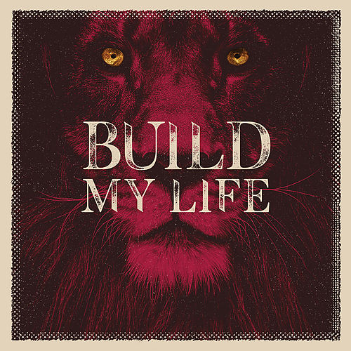 Build My Life by Lifeway Kids