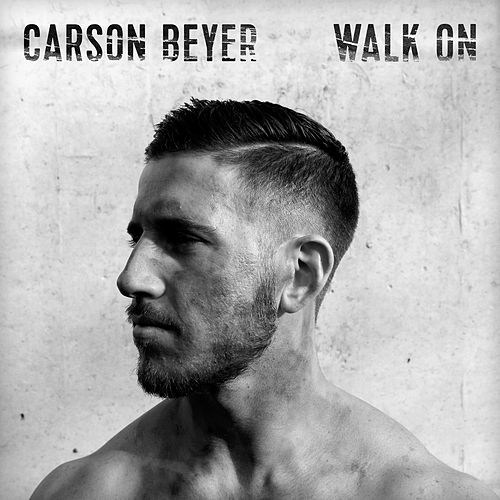 Walk On di Carson Beyer