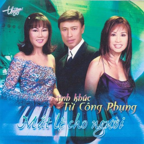 Mat Le Cho Nguoi - Tinh Khuc Tu Cong Phung de Various