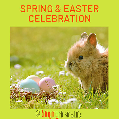 Spring & Easter Celebration by Various Artists