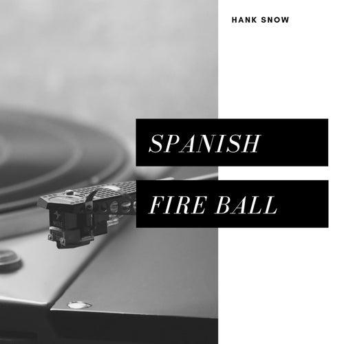 Spanish Fire Ball (Country) von Hank Snow