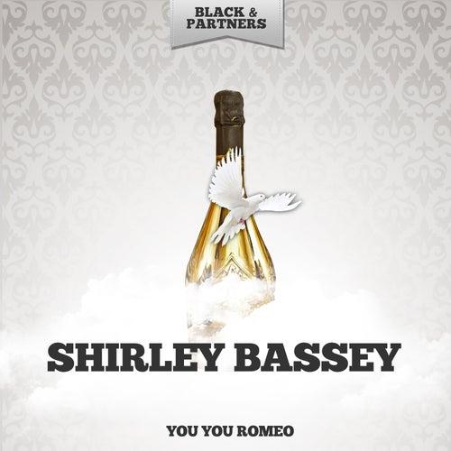 You You Romeo de Shirley Bassey