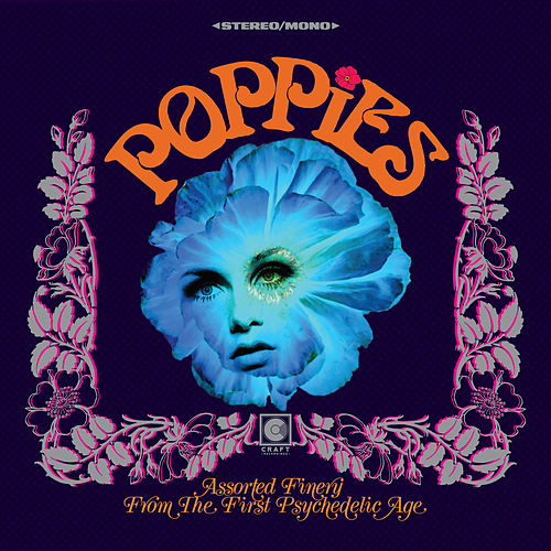 Poppies: Assorted Finery From The First Psychedelic Age von Various Artists