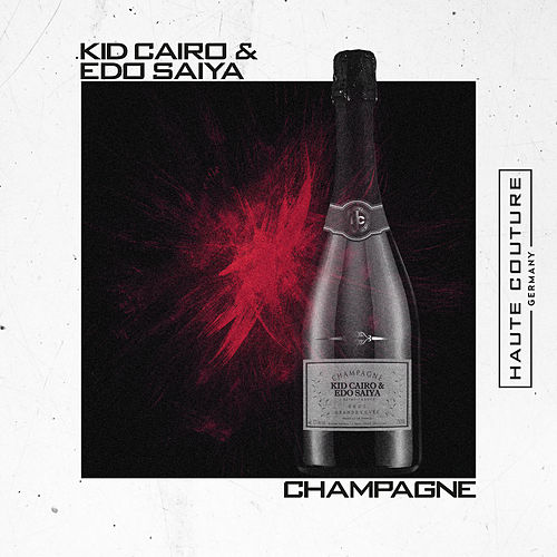 Champagne by Kid Cairo