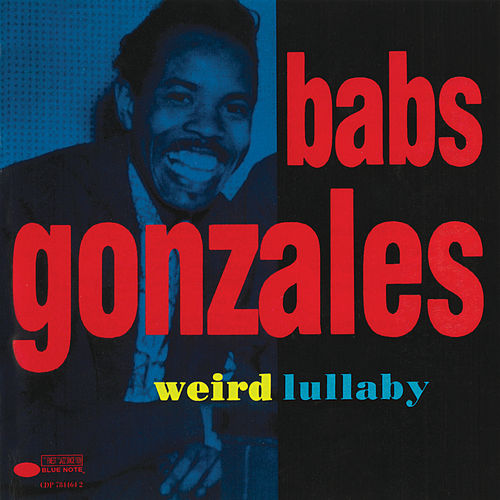 Weird Lullaby by Babs Gonzales