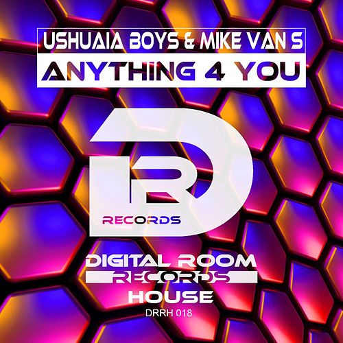 Anything 4 You von Ushuaia Boys