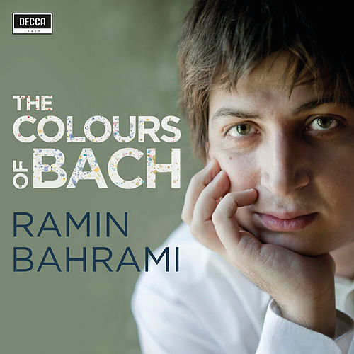 The Colours of Bach di Ramin Bahrami