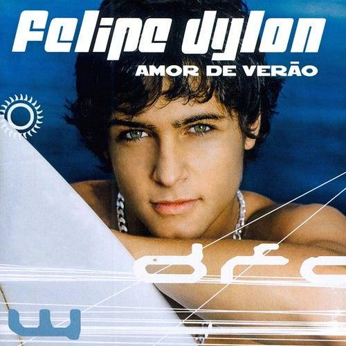 Amor De Verão de Felipe Dylon