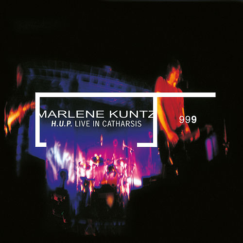 H.U.P. Live In Catharsis (Remastered) by Marlene Kuntz