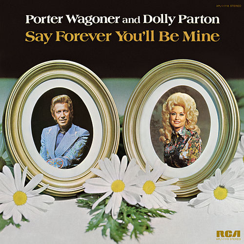 Say Forever You'll Be Mine von Porter Wagoner