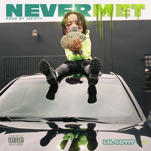 Never Met de Lil Gotit